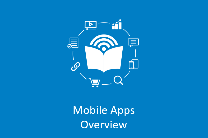 Mobile Apps Overview